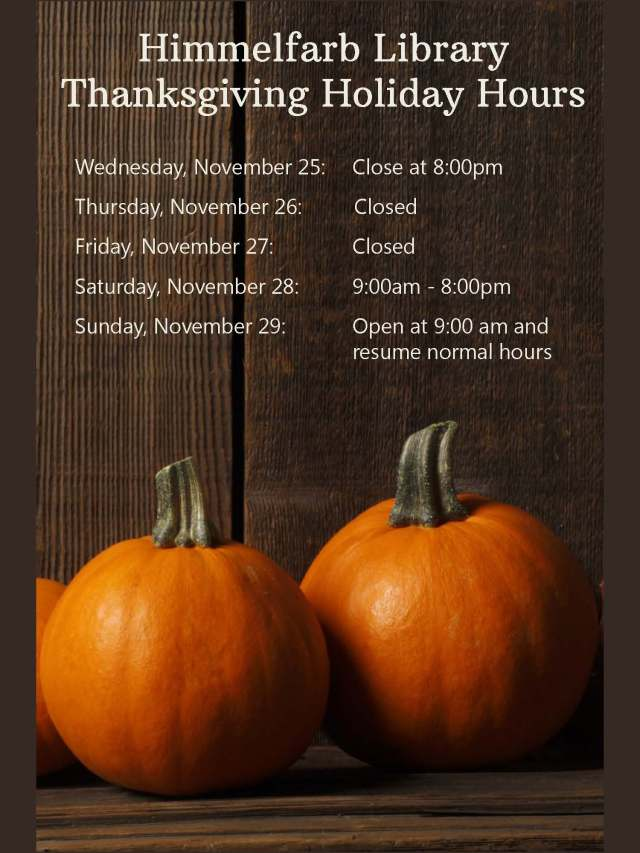thanksgiving hours at himmelfarb